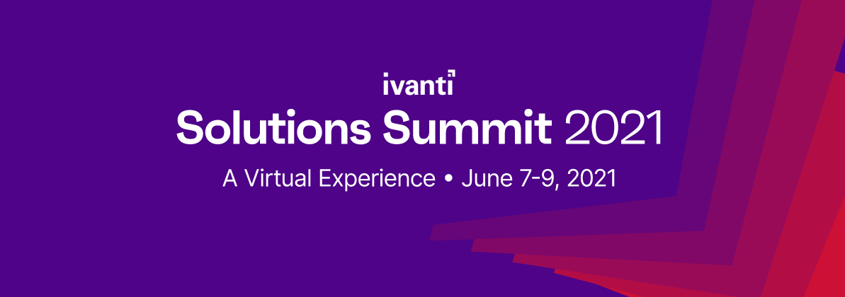 Are you attending Ivanti's Solution Summit?
